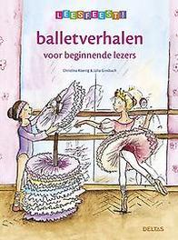 Balletverhalen voor beginnende lezers: 6 plus Leesfeest!, Christina Koening, Hardcover