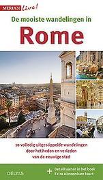 De mooiste stadswandelingen in Rome 10 volledig uitgestippelde wandelingen door het heden en verleden van de eeuwige stad, Ulrike Koltermann, Paperback