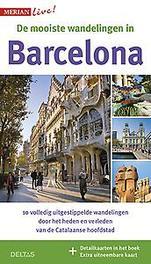 De mooiste stadswandelingen in Barcelona 10 volledig uitgestippelde wandelingen door het heden en verleden van de Catalaanse hoofdstad, Borrée, Sascha, Paperback