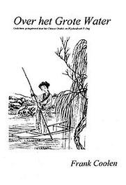 Over het grote water geïnspireerd door het Chinese orakel en wijsheidboek Yi Jing, Frank Coolen, Paperback
