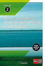 Beroepsvaardigheden en interventietechnieken van de mediator Mediation reeks, Prein, Hugo, Paperback