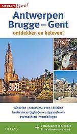 Antwerpen, Brugge-Gent Winkelen - Excursies - Eten - Drinken - Bezienswaardigheden - Uitgangsleven - Overnachten - Wandelingen, Kerstin Schweighöfer, Paperback