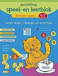 Reuzeleuk speel- en leerblok: 1ste leerjaar Groep 3 6-7 jaar leren lezen, rekenen en schrijven, ZNU, Paperback