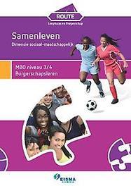 Loopbaan en Burgerschap: MBO niveau 3/4 Burgerschapsleren Samenleven: Sociaal-maatschappelijk MBO niveau 3/4, Klaas van den Herik, Paperback