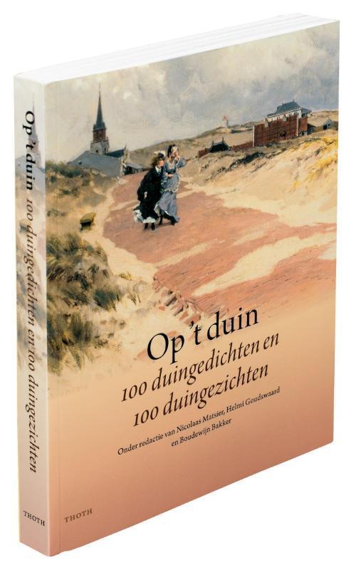 Op 't duin duingedichten en duingezichten, Nicolaas Matsier, Paperback