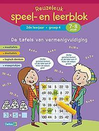 Reuzeleuk speel- en leerblok: De tafels van vermenigvuldiging 2de leerjaar Groep 4 7-8 jaar Maaltafels - deeltafels - logisch denken - vraagstukjes, ZNU, Paperback