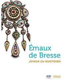 Émaux de Bresse Joyaux du quotidien, Musee de L'Ain, onb.uitv.