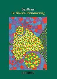 Cas di biento / Doorwaaiwoning gedichten, Orman, Olga, Paperback