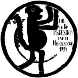 LIVE IN NICKELSDORF 1984 SUN RA ARKESTRA, Vinyl LP