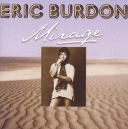 MIRAGE CLASSIC UNRELEASED ALBUM FROM 1973 Audio CD, ERIC BURDON, CD