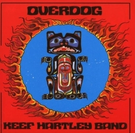 OVERDOG + 2 INCL. 2 BONUS TRACKS Audio CD, HARTLEY, KEEF -BAND-, CD
