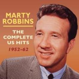 COMPLETE US HITS 1952-62 MARTY ROBBINS, CD