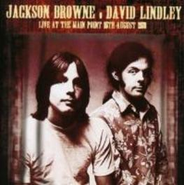 LIVE AT THE MAIN POINT,.. .. 15TH AUGUST 1973 BROWNE, JACKSON & DAVID L, CD