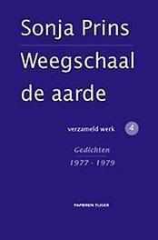 Weegschaal de aarde: 4 Gedichten 1977 - 1979 Sonja Prins, Hardcover
