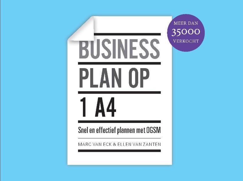 Businessplan op 1 A4 snel en effectief plannen met OGSM, Van Zanten, Ellen, Hardcover