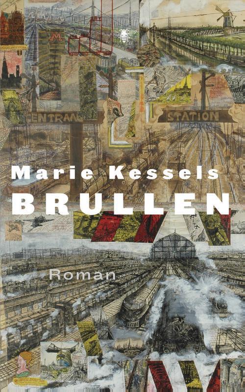 Brullen roman, Marie Kessels, Paperback