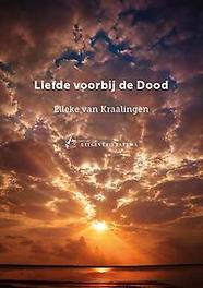 Liefde voorbij de dood Van Kraalingen, Elleke, Paperback