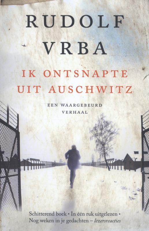 Ik ontsnapte uit Auschwitz Rudolf Vrba, Paperback