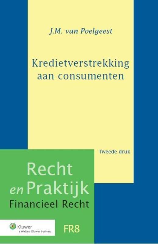 Kredietverstrekking aan consumenten J.M. van Poelgeest, Hardcover