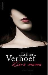 Lieve mama Esther Verhoef, Hardcover