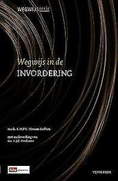 Wegwijs in de invordering Wegwijsserie, R.M.P.G. Niessen-Cobben, Paperback