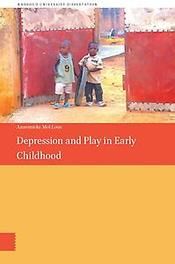 Depression and play in early childhood Mol Lous, Annemieke, Paperback
