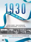 1930 UW JAAR IN BEELD