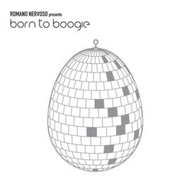BORN TO BOOGIE ROMANO NERVOSO, CD