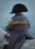 Waterloo - The last battle,...
