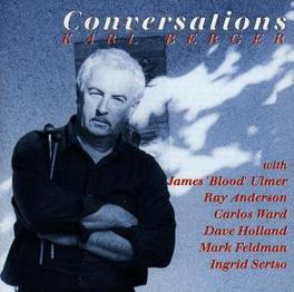 CONVERSATIONS W:JAMES 'BLOOD' ULMER/RAY ANDERSON/CARLOS WARD/& OTHERS KARL BERGER, CD
