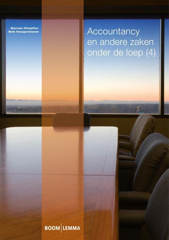 Accountancy en andere zaken onder de loep: 4 Pheijffer, Marcel, Paperback