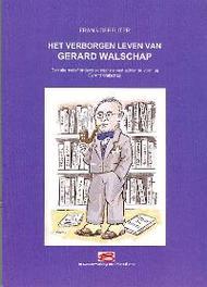 VERBORGEN LEVEN VAN WALSCHAP Depeuter, Frans, Paperback