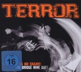 NO REGRETS, NO SHAME:.. .. THE BRIDGE TERROR, CD