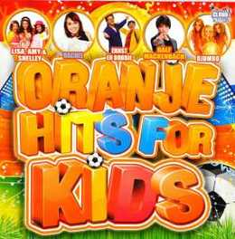 ORANJE HITS FOR KIDS V/A, CD