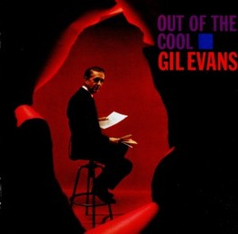OUT OF THE COOL GIL EVANS, CD