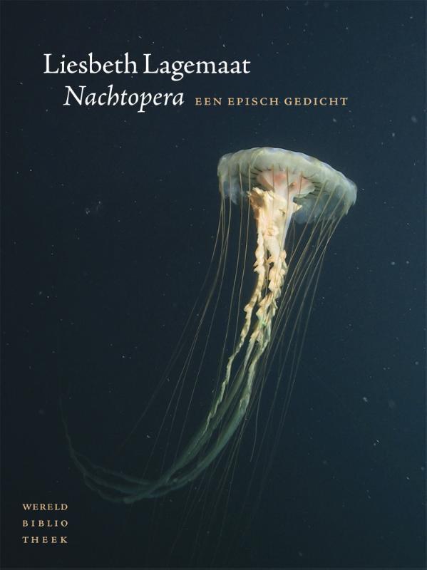 Nachtopera een episch gedicht, Liesbeth Lagemaat, Paperback