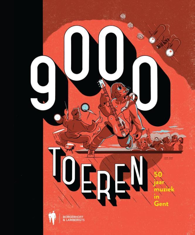 9000 Toeren 50 jaar muziek in Gent, Hardcover