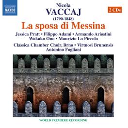 LA SPOSA DI MESSINA BRNO VIRTUOSI BRUNENSIS/A.FOGLIANI N. VACCAJ, CD