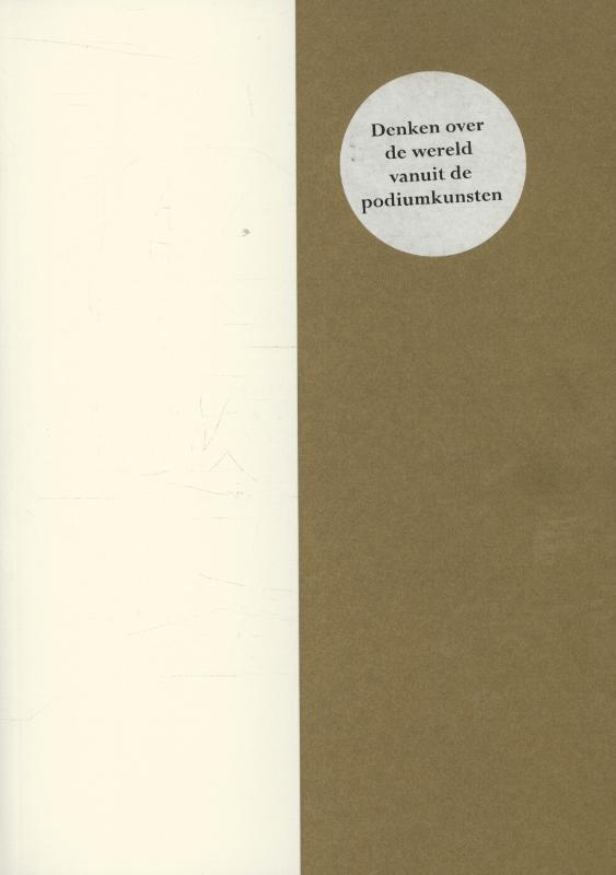 The Time We Share reflecties op de podiumkunsten een inleiding, drie bedrijven en twee intermezzo's, Baehr, Antonia, Paperback