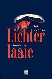 Lichterlaaie Pat Donnez, Paperback