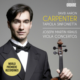 VIOLA CONCERTOS TAPIOLA SINFONIETTA/DAVID AARON CARPENTER J.M. KRAUS, CD