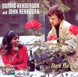 THERE YOU GO! 1965 ALBUM Audio CD, DORRIS AND JOH HENDERSON, CD