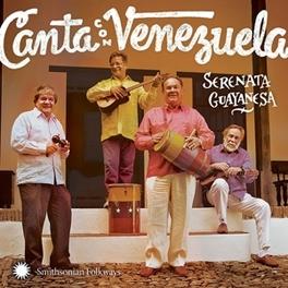 CANTA CON VENEZUELA SING WITH VENEZUELA SERENATA GUAYANESA, CD
