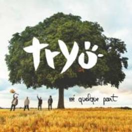 NE QUELQUE PART TRYO, CD