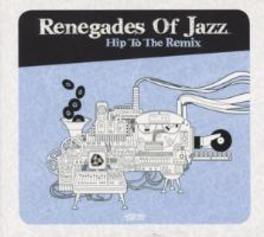 HIP TO BE REMIX RENEGADES OF JAZZ, CD