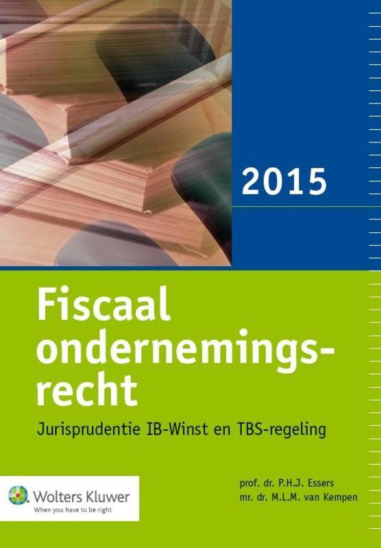 Fiscaal ondernemingsrecht: 2015 jurisprudentiebundel IB-winst & TBS-regeling, Paperback