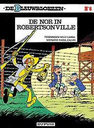 BLAUWBLOEZEN 06. DE NOR IN ROBERTSONVILLE BLAUWBLOEZEN, LAMBIL, WILLY, CAUVIN, RAOUL, Paperback