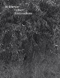 Gilbert Fastenaekens in Silence, Renaud Huberlant, Hardcover