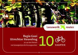 Regio Gooi Utrechtse Heuvelrug 20-40 km fietsen van bewegwijzerde knooppunten, Mönch, Diederik, Paperback