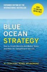 Blue Ocean Strategy,...